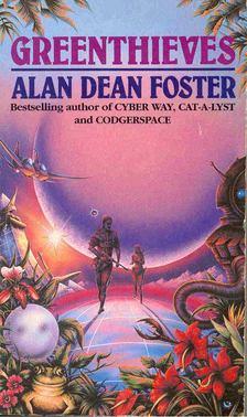 Alan Dean Foster - Greenthieves [antikvár]