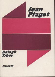 Balogh Tibor - Jean Piaget [antikvár]