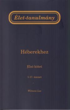 WITNESS LEE - Élet-tanulmány a Héberekhez írt levélhez, 1-4. kötet