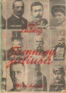 Ludwig Emil - Tizennégy júliusa [antikvár]