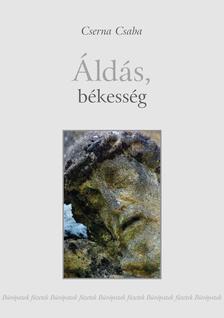 Cserna Csaba - Áldás, békesség