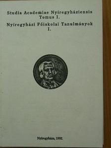 Fónai Mihály - Nyíregyházi Főiskolai Tanulmányok I. [antikvár]