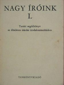 Balogh László - Nagy íróink I. [antikvár]