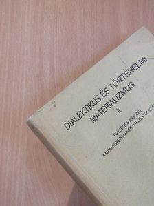 Dr. Erdélyi Lajos - Dialektikus és történelmi materializmus II. [antikvár]