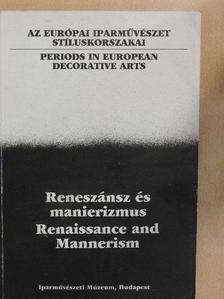 Balla Gabriella - Reneszánsz és manierizmus II. [antikvár]