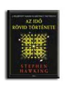 Stephen W. Hawking - Az idő rövid története - a felújított kiadás illusztrált vál