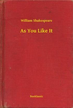 William Shakespeare - As You Like It [eKönyv: epub, mobi]