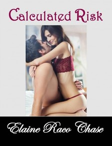 Chase Elaine Raco - Calculated Risk (Romantic Comedy) [eKönyv: epub, mobi]
