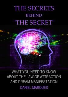 "Marques Daniel - The Secrets behind ""The Secret"" [eKönyv: epub, mobi]"