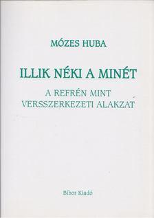 Mózes Huba - Illik néki a minét [antikvár]