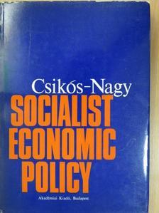 Béla Csikós-Nagy - Socialist Economic Policy [antikvár]