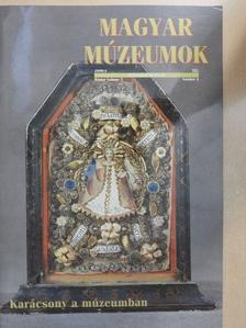 Balázs György - Magyar Múzeumok 1999. tél [antikvár]