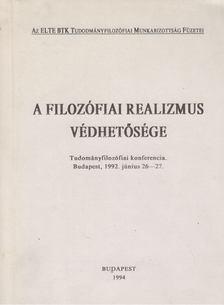 Bence György - A filozófiai realizmus védhetősége [antikvár]