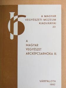 Dr. Bakos Miklós - A magyar vegyészet arcképcsarnoka III. [antikvár]