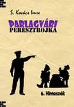 Imre S. Kovács - Parlagvári Peresztrojka 6. - Hintaszék [eKönyv: epub, mobi]