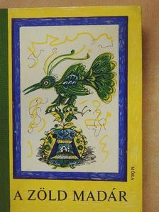 Alekszej Tolsztoj - A zöld madár [antikvár]