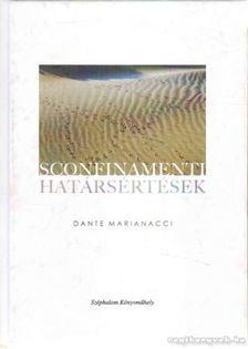 MARIANACCI, DANTE - Sconfinamenti - Határsértések [antikvár]