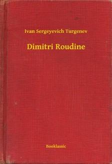 Turgenyev - Dimitri Roudine [eKönyv: epub, mobi]