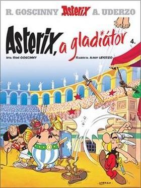 René Goscinny - Asterix a gladiátor - Asterix 4.