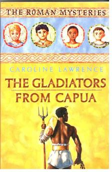 LAWRENCE, CAROLINE - The Gladiators from Capua [antikvár]