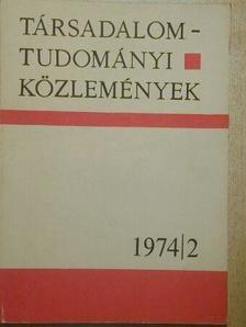 Balogh István - Társadalomtudományi Közlemények 1974/2. [antikvár]