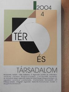 Bartke István - Tér és Társadalom 2004/4. [antikvár]
