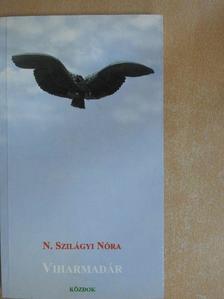 N. Szilágyi Nóra - Viharmadár [antikvár]