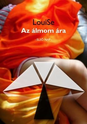 LouiSe - Az álmom ára [eKönyv: pdf, epub, mobi]