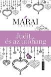 MÁRAI SÁNDOR - Judit ...és az utóhang [eKönyv: epub, mobi]