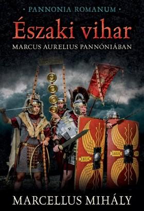 Marcellus Mihály - Északi vihar [eKönyv: epub, mobi]