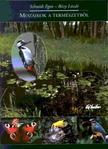 Schmidt Egon - Bécsy László - Mozaikok a természetből
