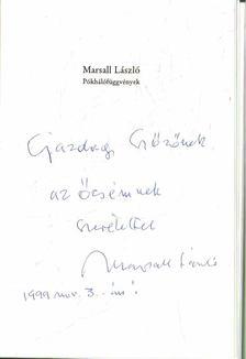 Marsall László - Pókhálófüggvények (dedikált) [antikvár]