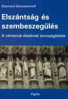 Eberhard Schockenhoff - Elszántság és szembeszegülés