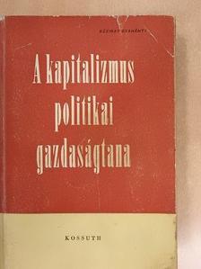 Bartalos János - A kapitalizmus politikai gazdaságtana [antikvár]