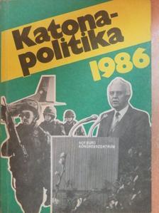 Pirityi Sándor - Katonapolitika 1986 [antikvár]