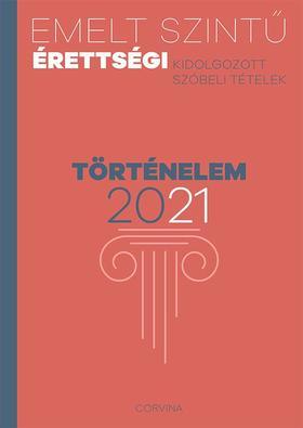 Emelt szintű érettségi - történelem - 2021