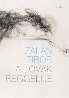 Zalán Tibor - A lovak reggelije