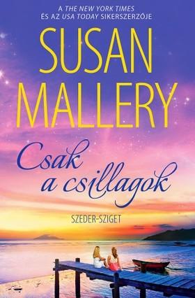 Susan Mallery - Csak a csillagok (Szeder-sziget 3.) [eKönyv: epub, mobi]