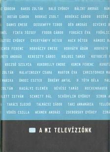 Heltai Péter - A mi televíziónk [antikvár]