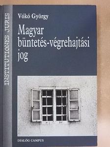 Vókó György - Magyar büntetés-végrehajtási jog [antikvár]