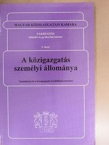 Dr. Baka András - A közigazgatás személyi állománya [antikvár]