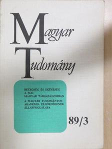 Bíró György - Magyar Tudomány 1989. március [antikvár]