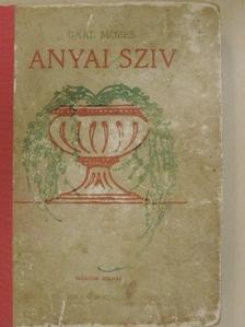 Gaal Mózes - Anyai sziv [antikvár]