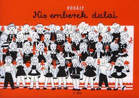 Kodály Zoltán - KIS EMBEREK DALAI