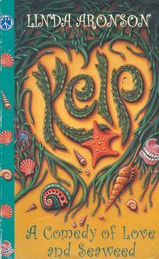 ARONSON, LINDA - A Comedy of Love and Seaweed [antikvár]