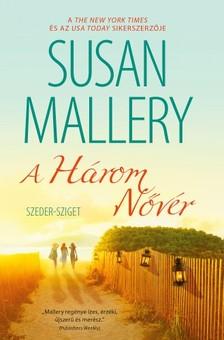 Susan Mallery - A Három Nővér (Szeder-sziget 2.) [eKönyv: epub, mobi]