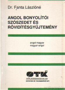Fanta Lászlóné dr. - Angol bonyolítói szószedett és rövidítésgyűjtemény [antikvár]