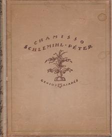 Adalbert von Chamisso - Schlemihl Péter csodálatos története [antikvár]
