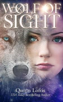 Loftis Quinn - Wolf of Sight - Book 5 of the Gypsy Healer Series [eKönyv: epub, mobi]