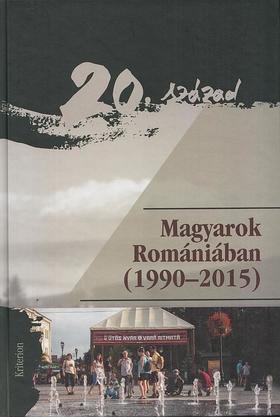 Bárdi Nándor, Éger György, Filep Tamás Gusztáv (szerk.) - Magyarok Romániában (1990-2015)